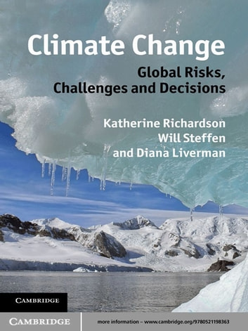 Climate Change: Global Risks, Challenges and Decisions ebook by