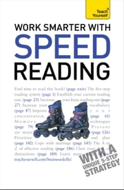 Work Smarter With Speed Reading: Teach Yourself ebook by Tina Konstant