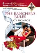 The Rancher's Rules ebook by Lucy Monroe