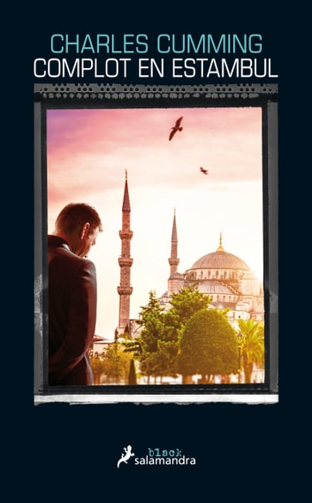 Complot en Estambul (Serie Thomas Kell 2) eBook by Charles Cumming