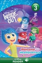 Inside Out: Welcome to Headquarters - A Disney Read-Along (Level 1) ebook by Disney Book Group