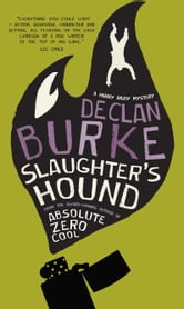 Slaughter's Hound ebook by Declan Burke