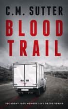 Blood Trail ebook by