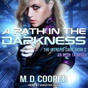 A Path in the Darkness audiobook by M. D. Cooper