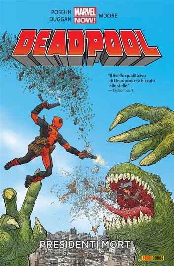 Deadpool 1 (Marvel Collection) - Presidenti Morti ebook by Gerry Duggan,Brian Posehn