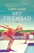 Het zwembad ebook by Libby Page, Anna Livestro