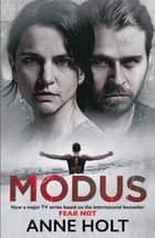 Modus - Originally published as Fear Not ebook by Anne Holt