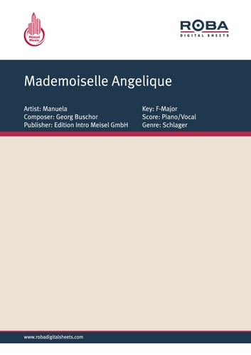 Mademoiselle Angelique - as performed by Manuela, Single Songbook ebook by Christian Bruhn