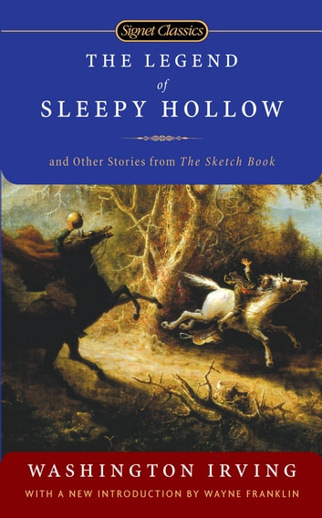The Legend of Sleepy Hollow and Other Stories From the Sketch Book ebook by Washington Irving