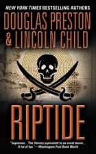 Riptide ebook by Douglas Preston,Lincoln Child