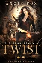 The Transylvania Twist - A dead funny romantic comedy ebook by