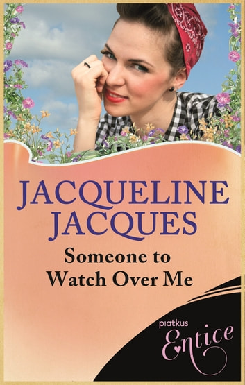 Someone To Watch Over Me ebook by Jacqueline Jacques