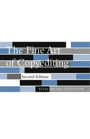 The Fine Art of Copyediting ebook by Elsie Myers Stainton