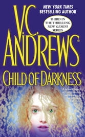 Child of Darkness ebook by V.C. Andrews