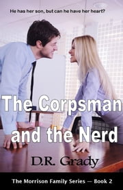 The Corpsman and the Nerd ebook by D.R. Grady