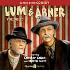Lum & Abner - Volume 10 Audiolibro by Chester Lauck, Norris Goff, Old Time Radio