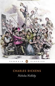 Nicholas Nickleby ebook by Charles Dickens,Hablot K. Browne,Michael Siberry,Mark Ford,Mark Ford