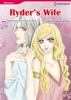 RYDER'S WIFE (Harlequin Comics) - Harlequin Comics ebook by Sharon Sala, Sara Nakayama