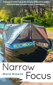 Narrow Focus ebook by Marie Browne