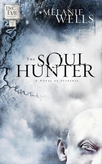 The Soul Hunter ebook by Melanie Wells
