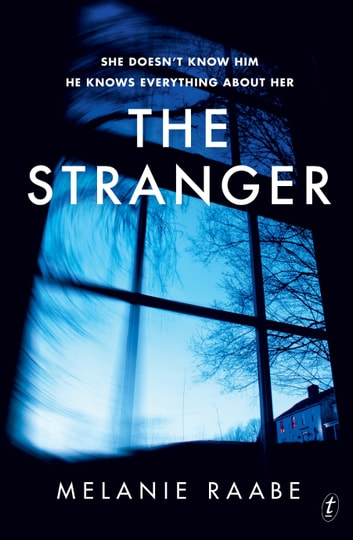 The Stranger ebook by Melanie Raabe