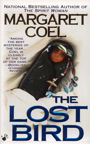 The Lost Bird ebook by Margaret Coel