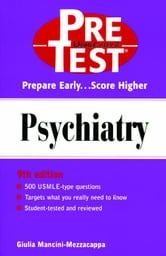 Psychiatry: PreTest Self-Assessment and Review ebook by Mezzacappa, Giulia