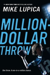 Million-Dollar Throw ebook by Mike Lupica