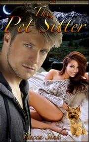 "The Pet Sitter (Book 6 of ""The Promise Papers - Sinful Secrets"") ebook by Becca Sinh"