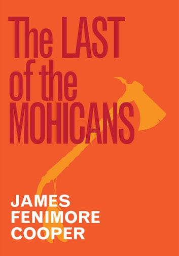 The Last Of The Mohicans ekitaplar by James Fenimore Cooper