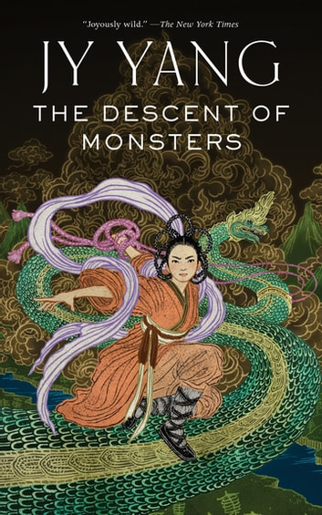The Descent of Monsters ebook by JY Yang