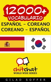 12000+ vocabulario español - coreano ebook by Gilad Soffer
