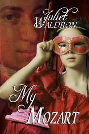 My Mozart ebook by Juliet Waldron