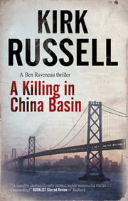 A Killing in China Basin ebook by Kirk Russell