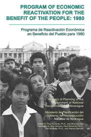 Program of Economic Reactivation for the Benefit of the People, 1980 ebook by Nicaragua Ministry of Planning, Nina Serrano, Paul Richards