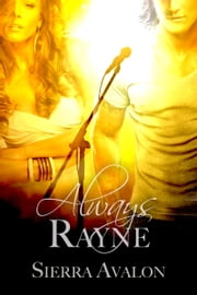 Always Rayne ebook by Sierra Avalon