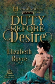 Duty Before Desire ebook by Elizabeth Boyce
