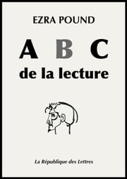ABC de la lecture eBook par  Ezra Pound
