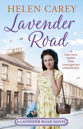Lavender Road (Lavender Road 1) ebook by Helen Carey