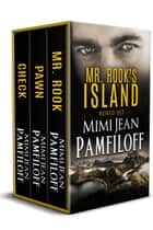 BOXED SET: Mr. Rook's Island Series ebook by Mimi Jean Pamfiloff