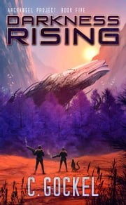 Darkness Rising ebook by C. Gockel
