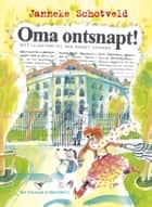Oma ontsnapt! ebook by