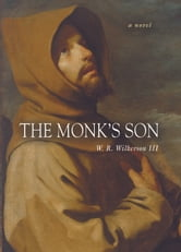 The Monk's Son ebook by W. R. Wilkerson III