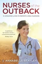 Nurses of the Outback ebook by Annabelle Brayley