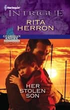 Her Stolen Son ebook by Rita Herron