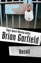 Recoil ebook by Brian Garfield