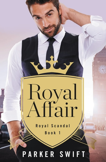 Royal Affair ebook by Parker Swift
