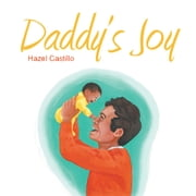 Daddy's Joy ebook by Hazel Castillo