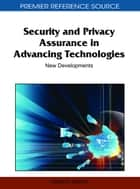 Security and Privacy Assurance in Advancing Technologies ebook by Hamid Nemati
