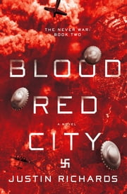 The Blood Red City ebook by Justin Richards
